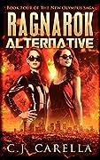 The Ragnarok Alternative (New Olympus Saga, #4)