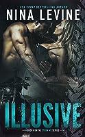 Illusive (Storm MC, #5)