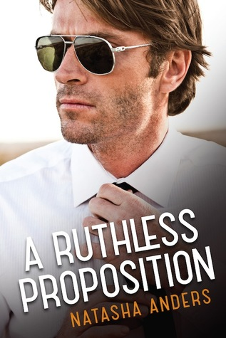 Ruthless Proposition - Natasha Anders