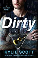 Dirty (Dive Bar, #1)