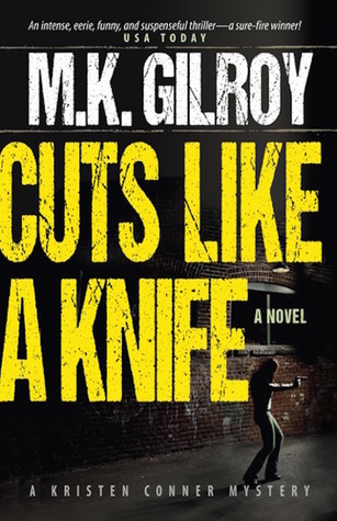 Image result for Cuts Like A Knife by M.K. Gilroy