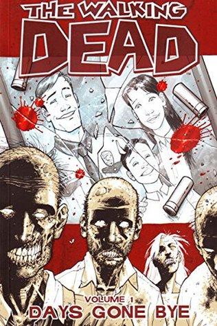 The Walking Dead, Vol. 1 by Robert Kirkman