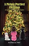 A Picture-Purrfect Christmas (A Klepto Cat Mystery #13)