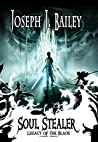 Soul Stealer (Legacy of the Blade #1)