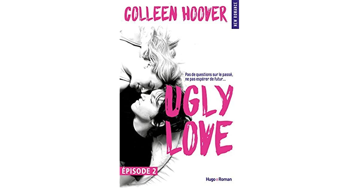 Ugly love episode 2 by colleen hoover fandeluxe Gallery