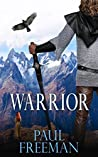 Warrior (Tribesman Book 2)