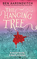 The Hanging Tree (Rivers of London, #6)