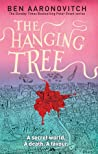 Book cover for The Hanging Tree (Rivers of London, #6)