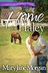 A Home for Haley (Crystal Springs Homecoming Romances #3)