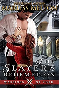 The Slayer's Redemption (Warriors of York Book 1)