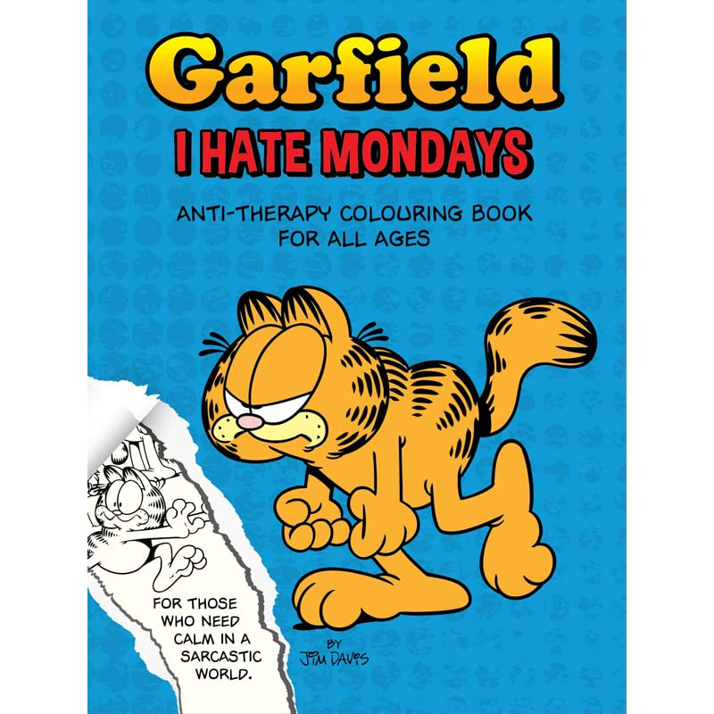 Garfield I Hate Mondays Anti Therapy Colouring Book For All Ages By Jim Davis