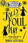 Jolly Foul Play (Murder Most Unladylike Mysteries, #4)