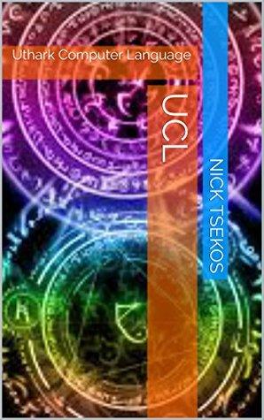 UCL: Uthark Computer Language