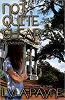 Not Quite Clear (Lowcountry Mysteries, #5)