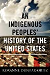 Book cover for An Indigenous Peoples' History of the United States (ReVisioning American History, #3)