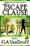 Escape Clause (Murder Off-Screen #1)