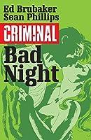 Criminal, Vol. 4: Bad Night