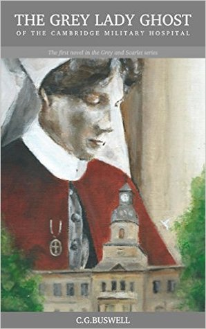 The Grey Lady Ghost: Of the Cambridge Military Hospital