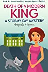 Death of a Modern King (Stormy Day Mystery #4)