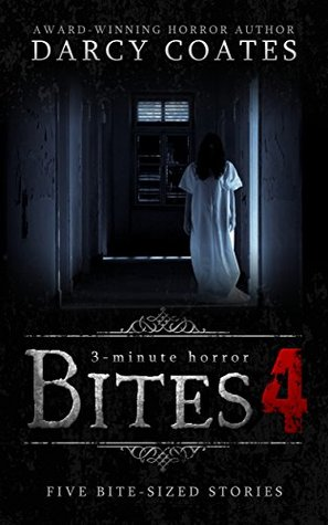 Bites 4: a collection of three-minute horror
