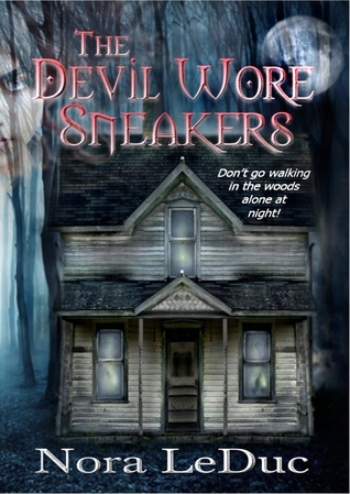 The Devil Wore Sneakers by Nora LeDuc
