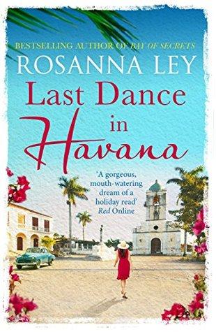Last Dance in Havana by Rosanna Ley