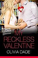 My Reckless Valentine (Lovestruck Librarians, #2)