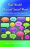 Real World Clinical Social Work by Danna R. Bodenheimer