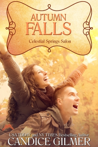 Autumn Falls (Celestial Springs Salon #2)