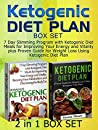 Ketogenic Diet Plan Box Set: 7 Day Slimming Program with Ketogenic Diet Meals for Improving Your Energy and Vitality plus Proven Guide for Weight Loss ... Diet Plan, ketogenic diet for weight loss)
