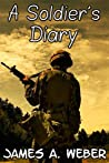 A Soldier's Diary: Stories from the Battlefield