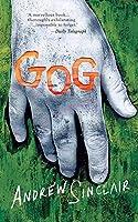 Gog (Valancourt 20th Century Classics)