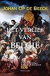 Het verlies van België: De strijd tussen de Nederlandse koning en de Belgische revolutionairen in 1830