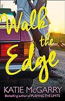 Walk The Edge (Thunder Road #2)