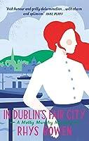 In Dublin's Fair City (Molly Murphy, #6)