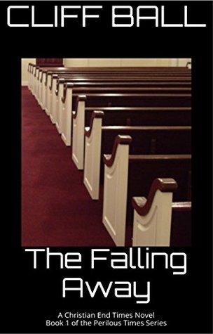 The Falling Away (Perilous Times #1)