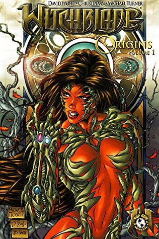 Witchblade Origins Vol. 1 by David Wohl