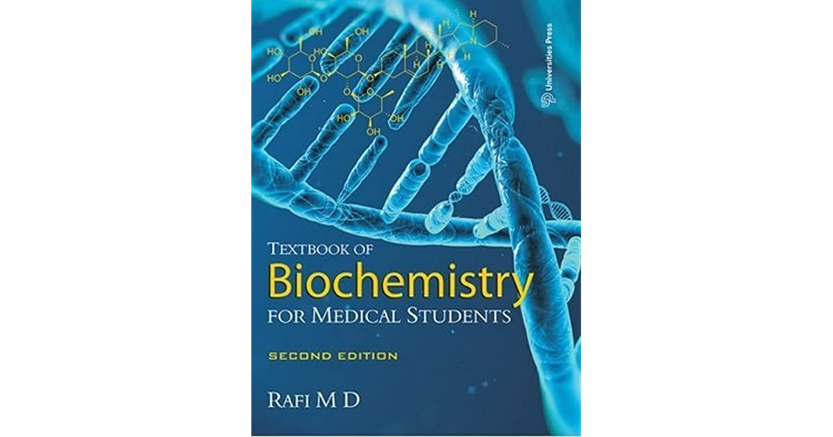 Textbook of Biochemistry for Medical Students by Rafi