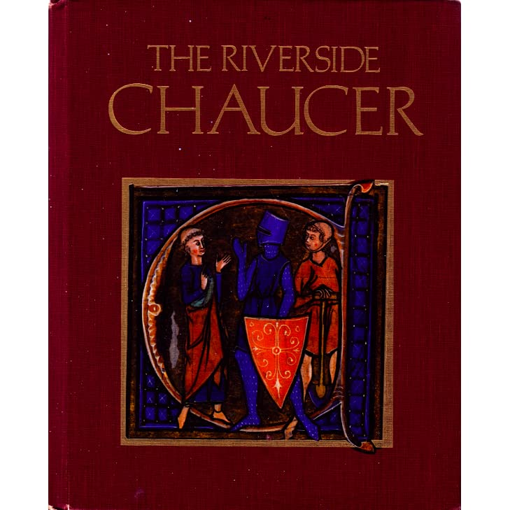 The Riverside Chaucer By Geoffrey Chaucer Larry Benson Robert Pratt F N Robinson 3rd Third Edition Hardcover 1986 Geoffrey Chaucer Larry D Benson F N Robinson Amazon Com Books