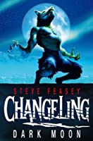 Dark Moon: Changeling 2