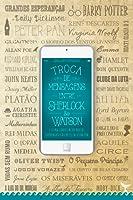 Troca de Mensagens entre Sherlock e Watson: E Outras Conversas dos Nossos Personagens Favoritos da Literatura