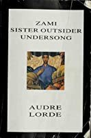 Zami/Sister Outsider/Undersong