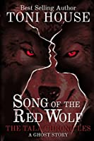 Song of The Red Wolf (The Tala Chronicles #1)