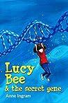 Lucy Bee & the Secret Gene