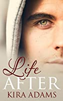 Life After (Infinite Love #2)