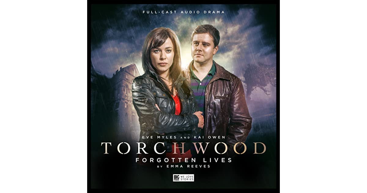 Torchwood: Forgotten Lives by Emma Reeves