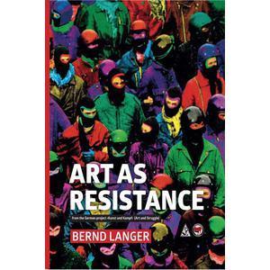 art as resistance