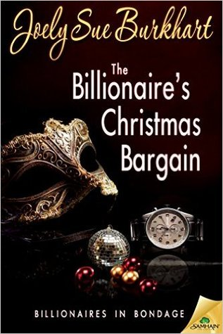 The Billionaire's Christmas Bargain by Joely Sue Burkhart