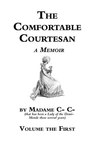 The Comfortable Courtesan, Volume 1 by Clorinda Cathcart