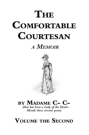 The Comfortable Courtesan, Volume 2 by Clorinda Cathcart